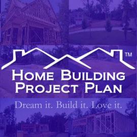 home building project plan dream it build it love it